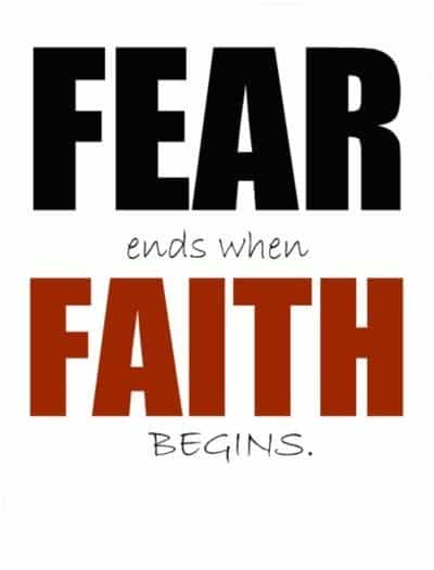 Faith Opposite of Fear shields us from the adversary that can heal us and keep us safe from harm, accident, negativity, and evil.  In order to heal, faith is essential.