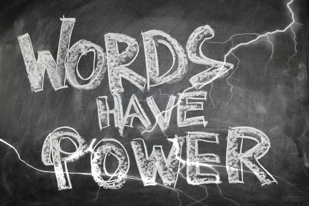 Power of Words | Words Have Power